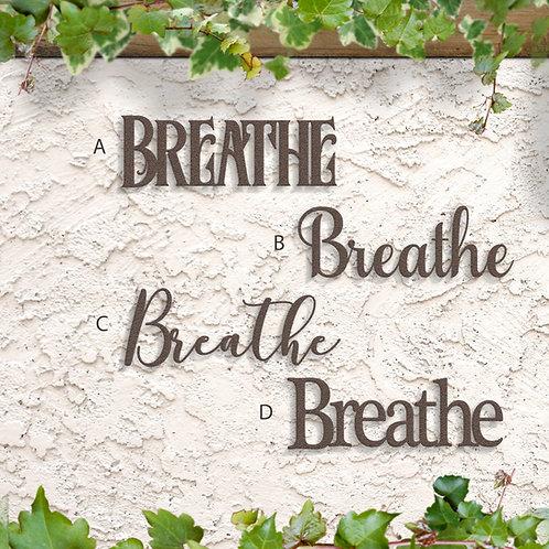 Breathe Word Sign, Metal Script Wall Art