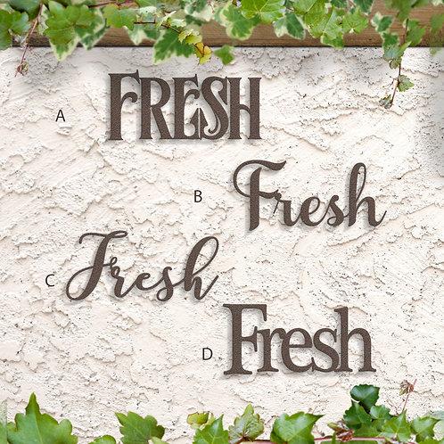 Fresh Word Sign, Fresh Metal Script Sign