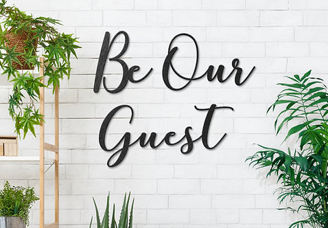 Be Our Guest Metal Word Sign, Guest Bedroom Wall Art