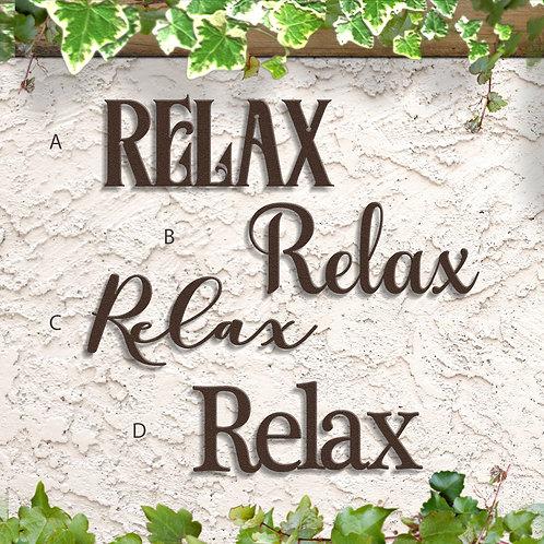 Relax Indoor or Outdoor Metal Word Sign