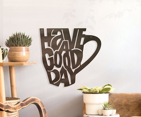 Have a Good Day ~ Coffee Cup Decoration
