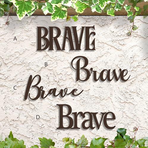 Brave Home Decor, Brave Metal Word Sign