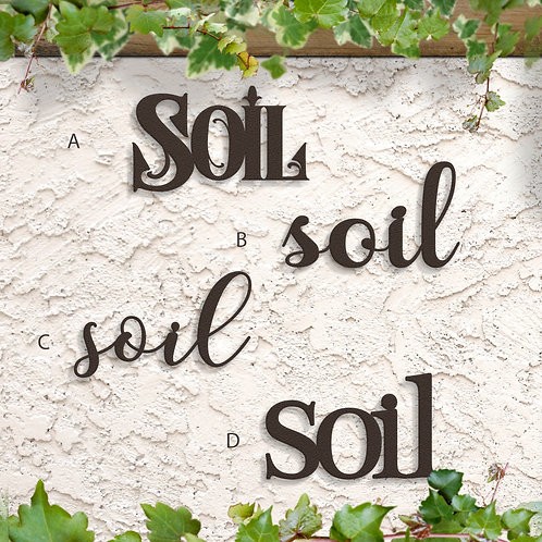 Gift for Gardener, Soil Script Sign