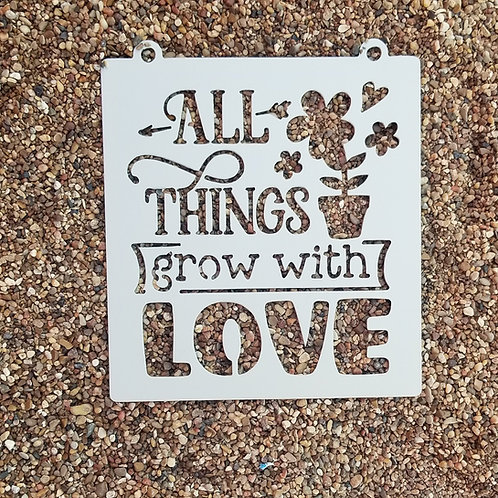 All Things Grown With Love Hanging Metal Garden Sign
