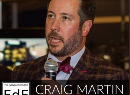 Craig Martin || Treat People Well, Do Well