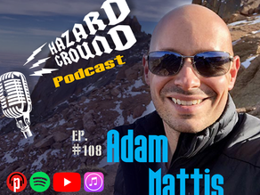 Adam Mattis - Hazard Ground Podcast