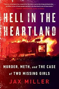 Publishers Weekly Review - Hell in the Heartland by Jax Miller