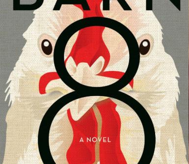 Book Review: Barn 8 by Deb Olin Unferth