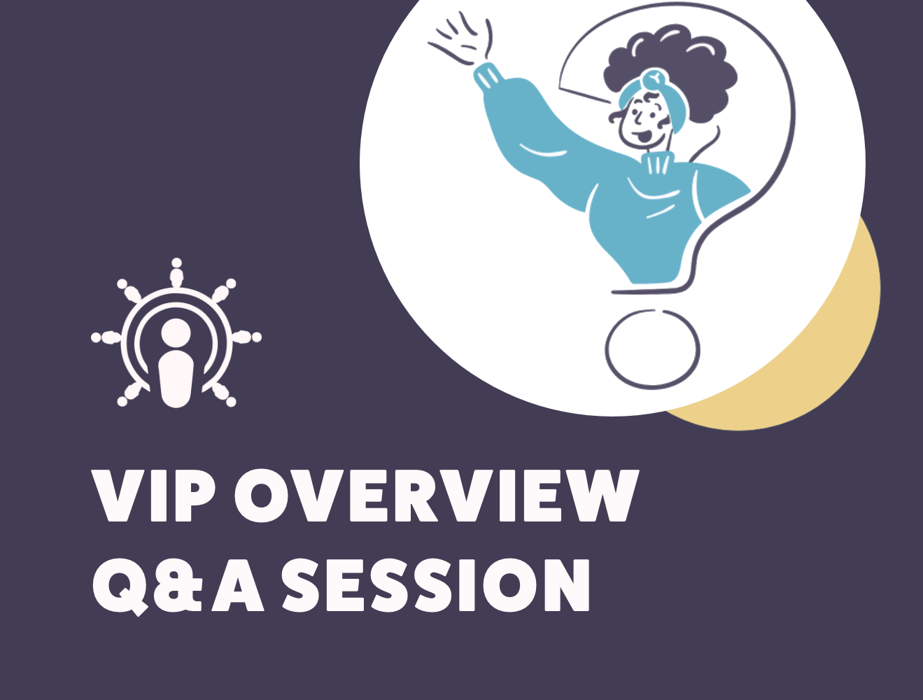 VIP Overview - Q&A