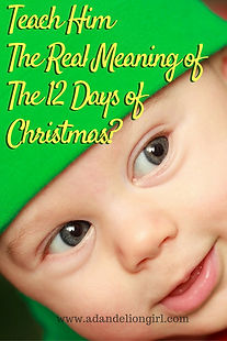 the real meaning of the 12 days of christmas