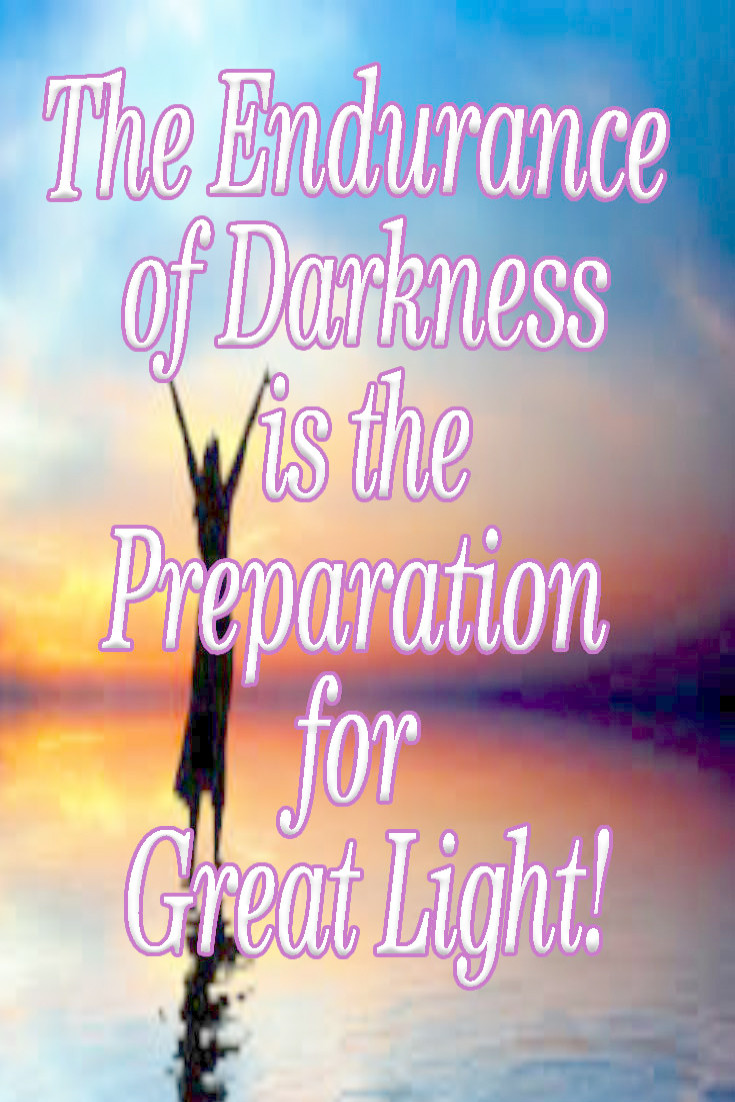 Endurance Is The Preperation of Great Light.jpg