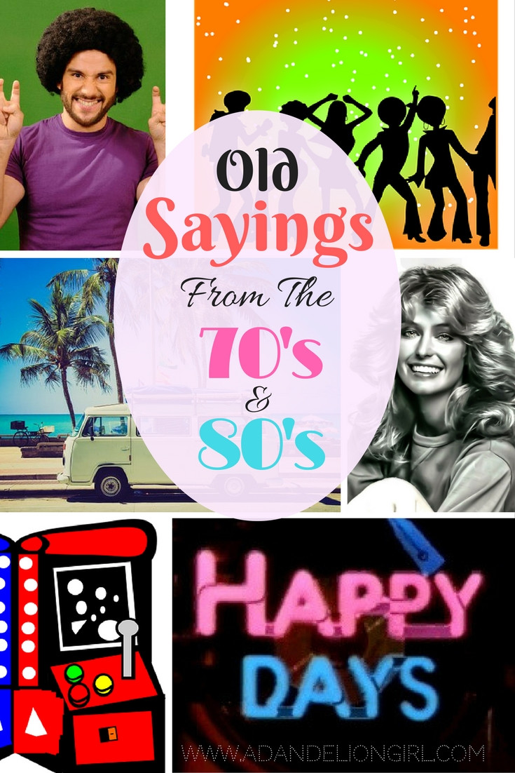 Groovy Saying's From Our Past