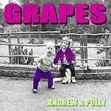 Andrew and Polly Grapes children song