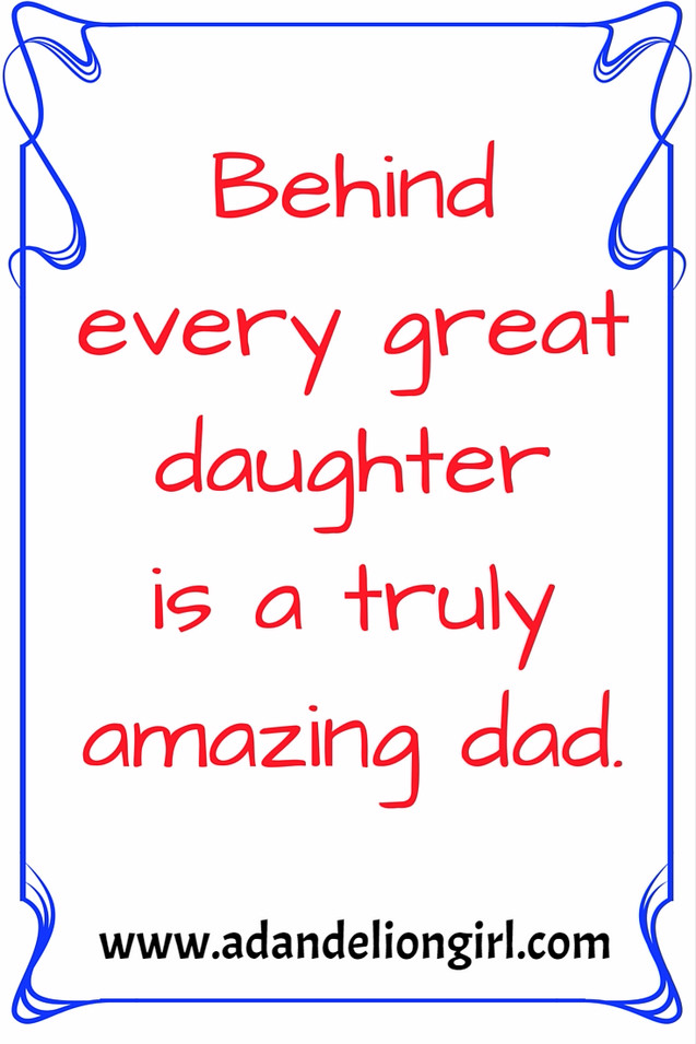 Behind every great daughter is a truly amazing dad._edited.jpg