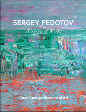 Personal exhibition of Sergey Fedotov will be held at the Museum of Coral Springs (Florida, USA).