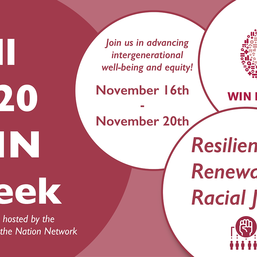 FALL WIN WEEK: Resilience, Renewal, and Racial Justice