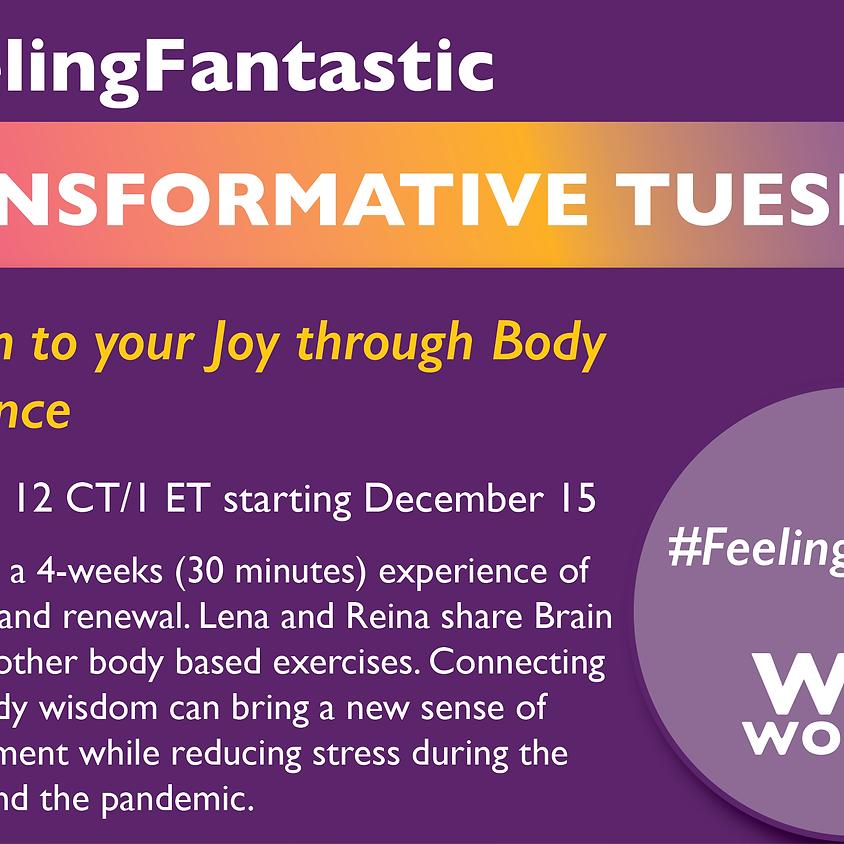 Transformative Tuesdays