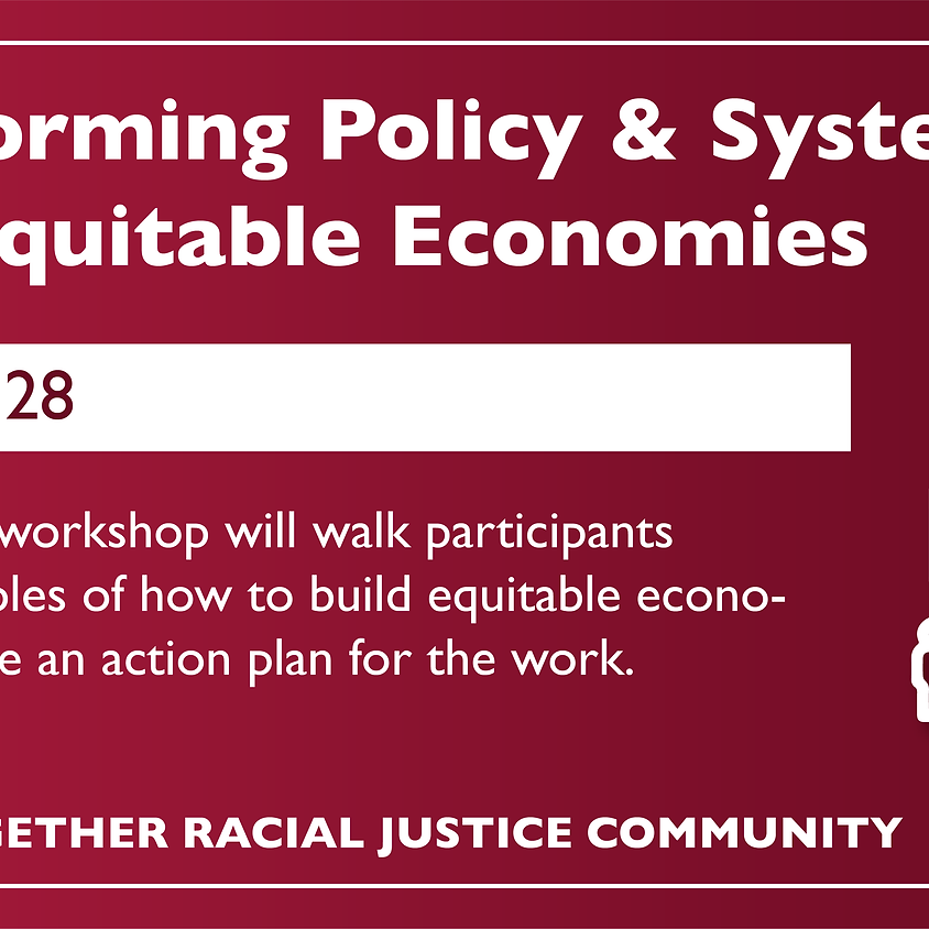 Transforming Policy & Systems to Build Equitable Economies (1)