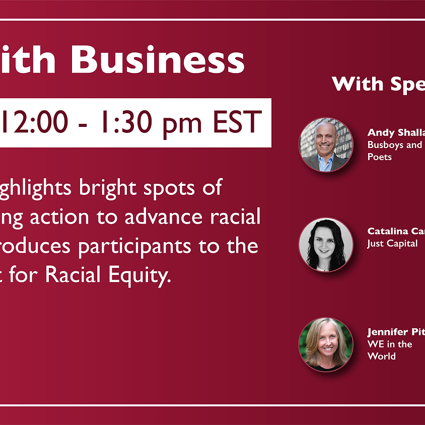 WIN with Business: The Role of Business in Advancing Racial Justice