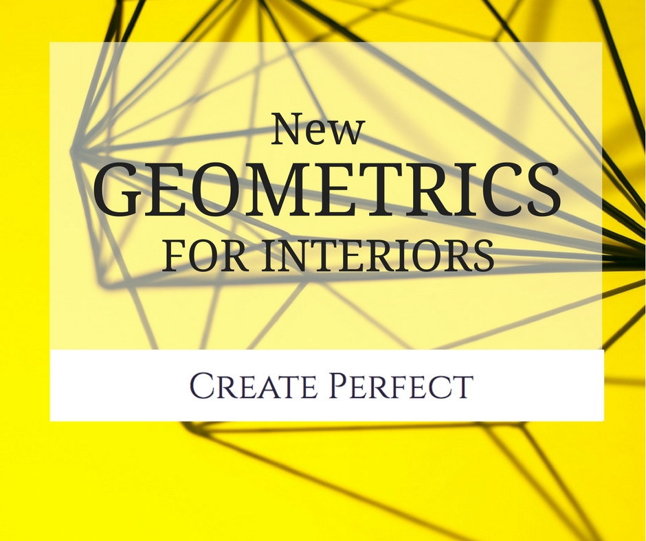 geometric in Interior Design Create Perfect