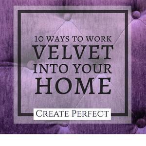 Velvet interiors trend