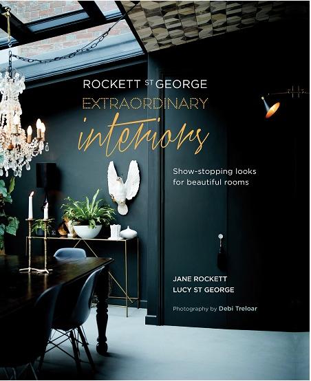Extraordinary Interiors by Rockett St George