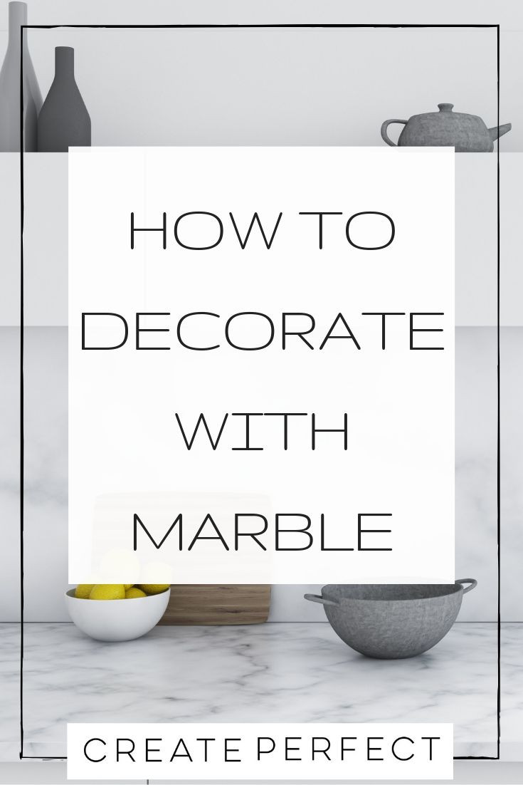Decorate your home with marble