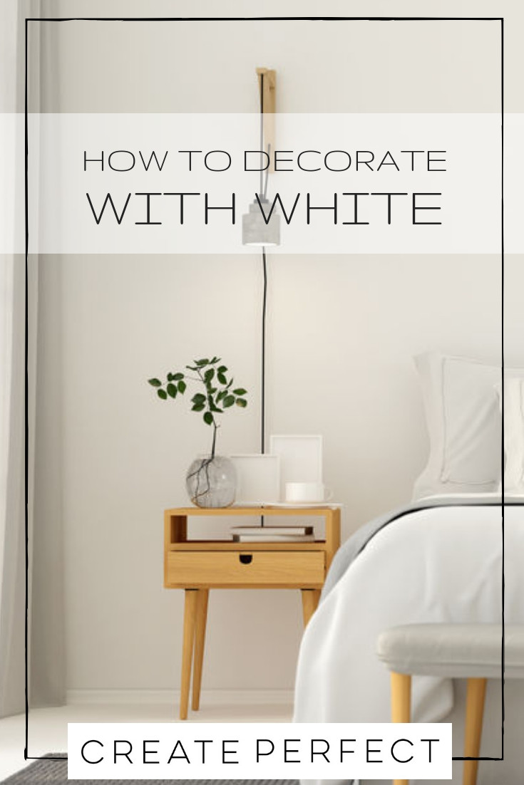 How to decorate with white