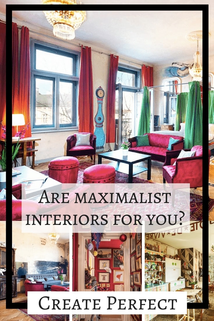 is maximalist decor for you