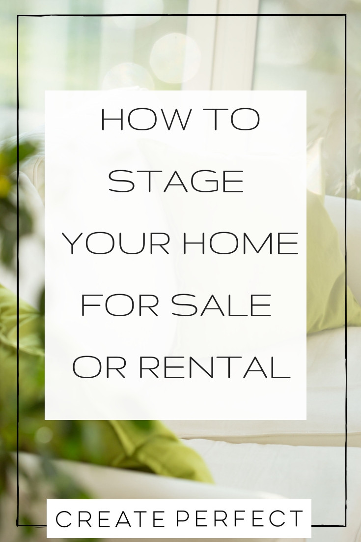 Create Perfect Guide to home staging