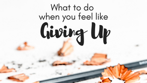 When you feel like giving up