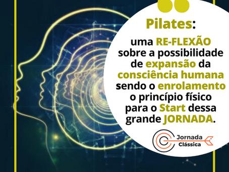 Filosofia do Pilates: uma re-flexão sobre a expansão da consciência.