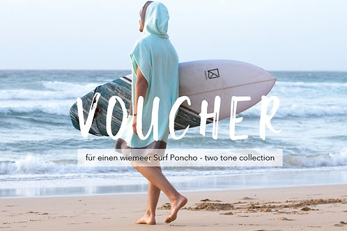 VOUCHER - two tone Surf Poncho