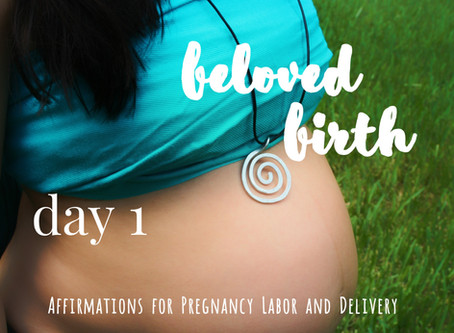 Day 1: Preparing for Pregnancy, Labor, and Delivery