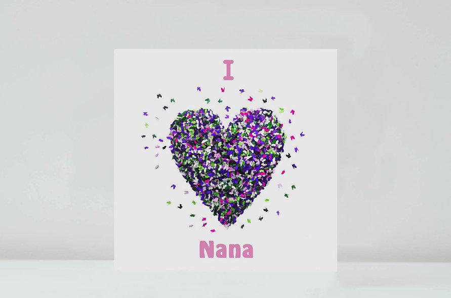 I/ We Love Nana Card, Nana Birthday Card
