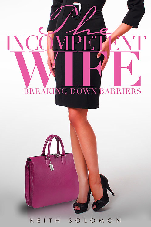 The Incompetent Wife