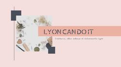 Lyon Can Do It
