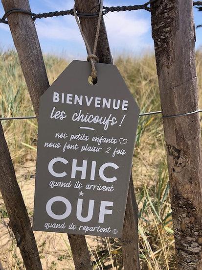 """Plaque """"Les chic-ouf"""""""