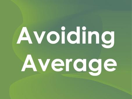 Avoiding Average