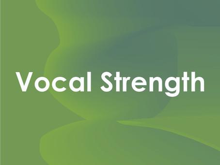 Unlocking Vocal Strength