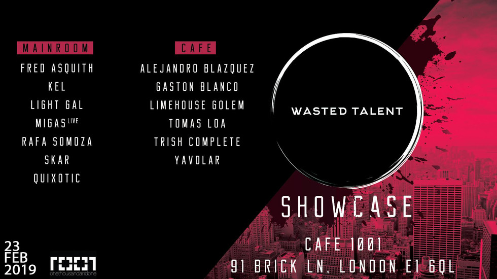 Wasted Talent Showcase