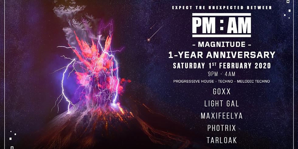 PM:AM - 1-Year Anniversary - MAGNITUDE