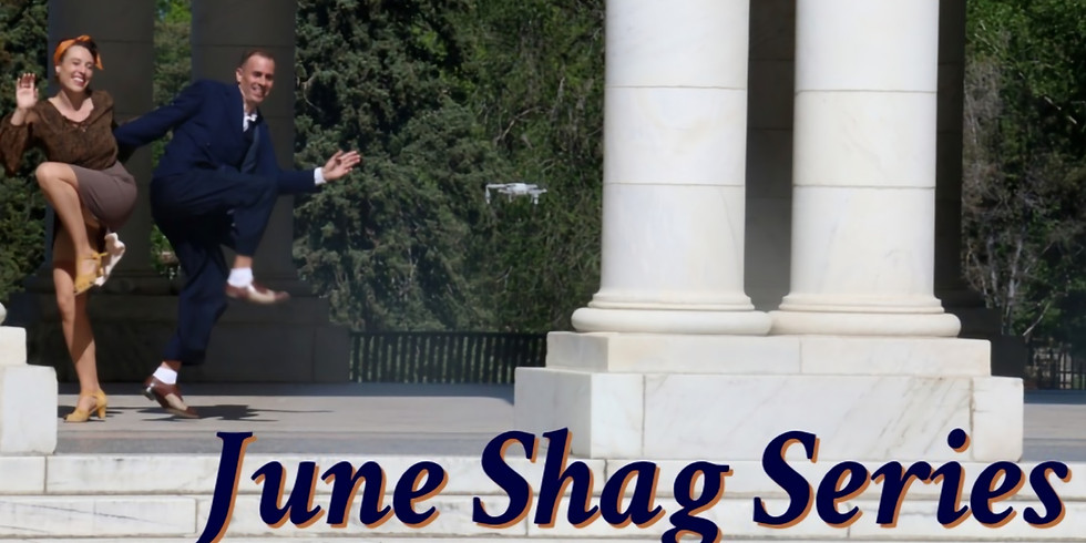 June Shag Series with Jeremy & Laura- Mondays