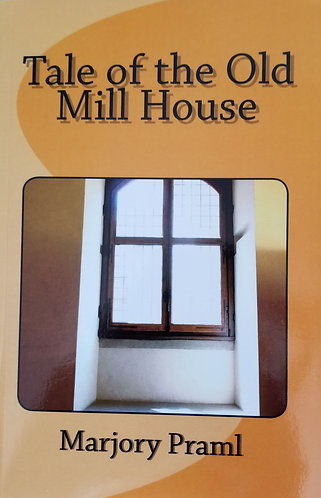Tale of The Old Mill House
