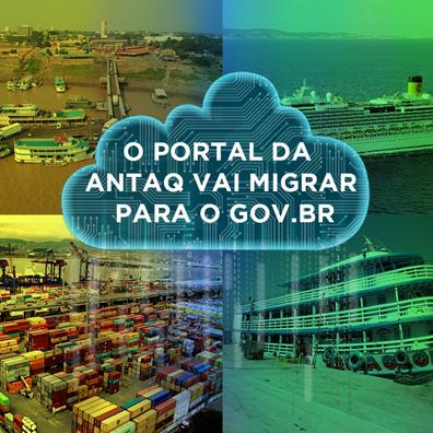 Portal da ANTAQ vai migrar para o GOV.BR hoje (23)