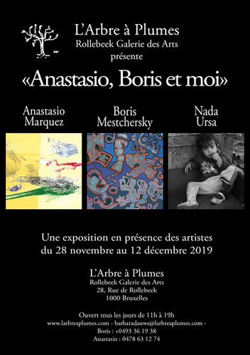 Exposition Anastasio, Boris & moi