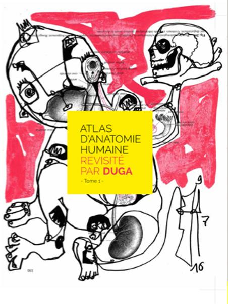 Atlas d'Anatomie Humaine Revisité par Duga