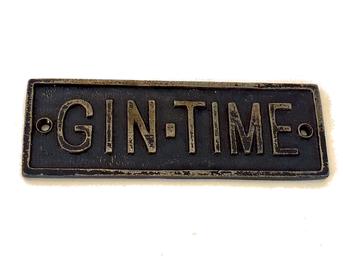 Cast Metal Gin TIme Sign