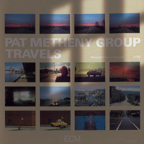 Travels, dreamy Pat Metheny tune. Melody, anyone?