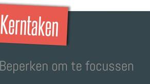 Kerntaken: focus door ... focus!